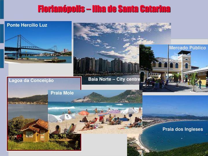 Florianópolis – Ilha de Santa Catarina