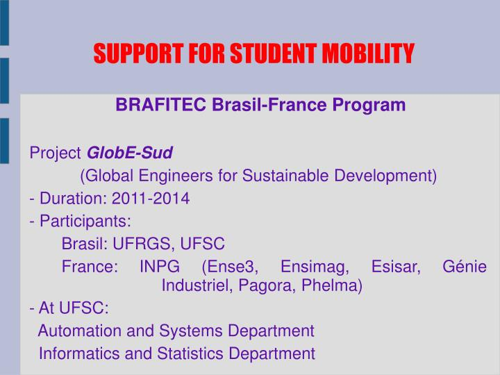 SUPPORT FOR STUDENT MOBILITY
