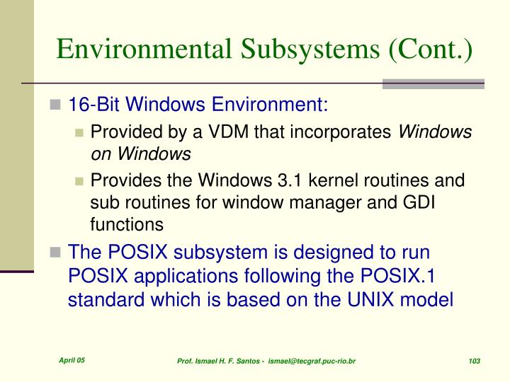 Environmental Subsystems (Cont.)