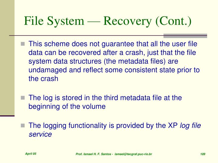File System — Recovery (Cont.)
