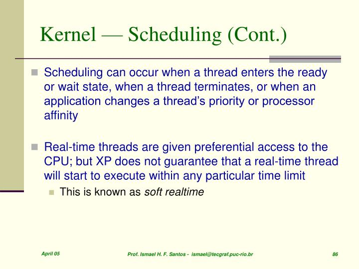 Kernel — Scheduling (Cont.)
