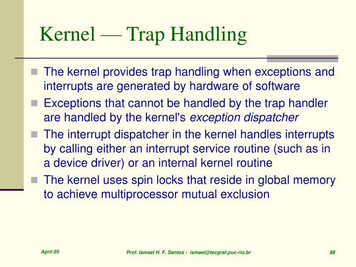 Kernel — Trap Handling