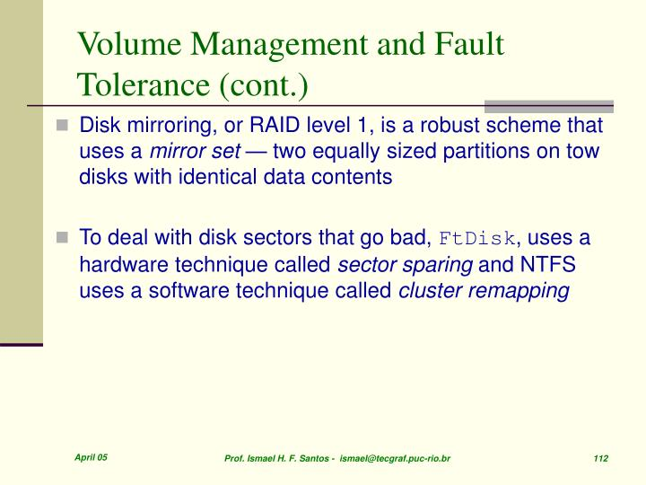 Volume Management and Fault Tolerance (cont.)