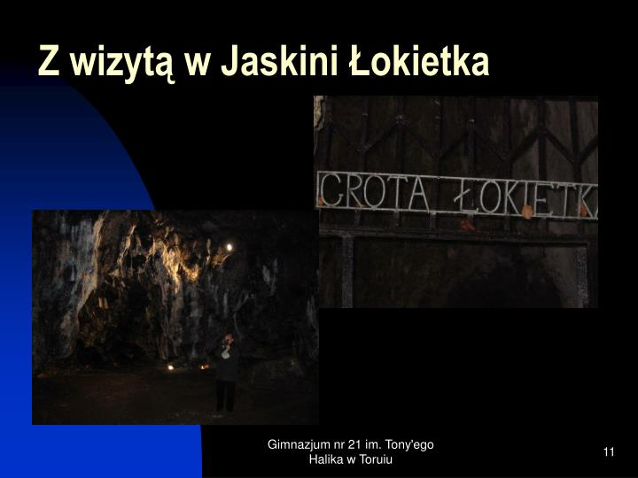 Z wizytą w Jaskini Łokietka