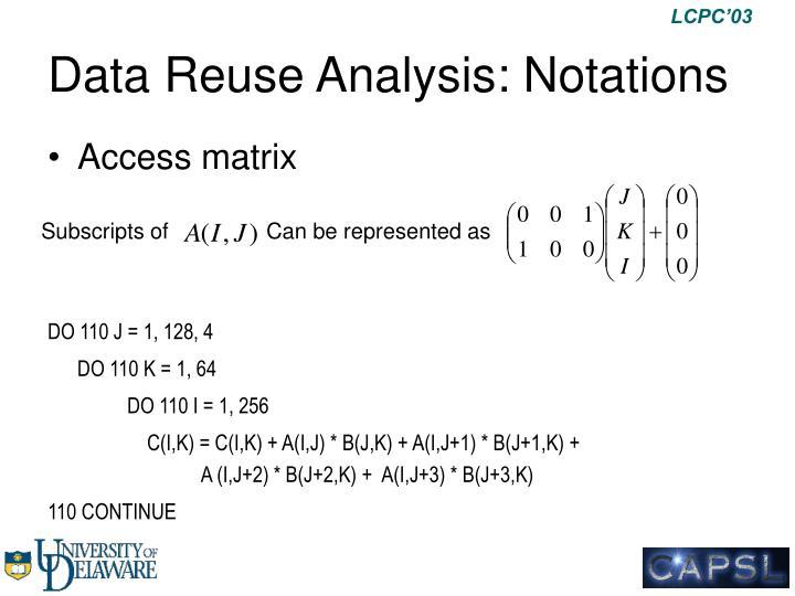 Data Reuse Analysis: Notations