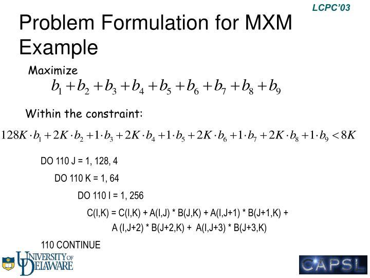 Problem Formulation for MXM Example