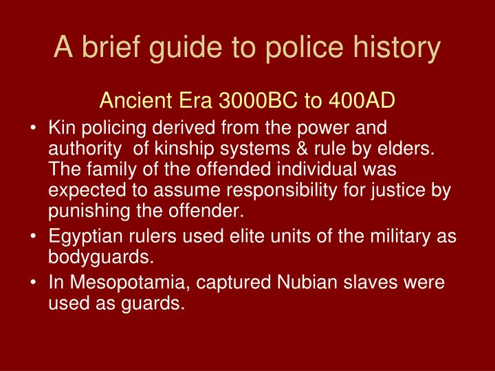 A brief guide to police history