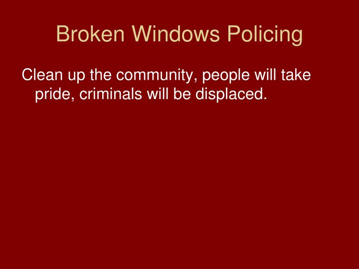 Broken Windows Policing