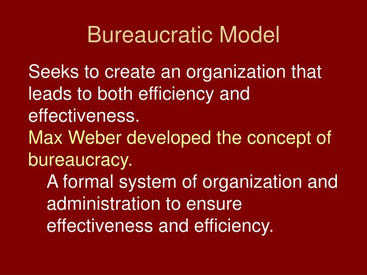 Bureaucratic Model