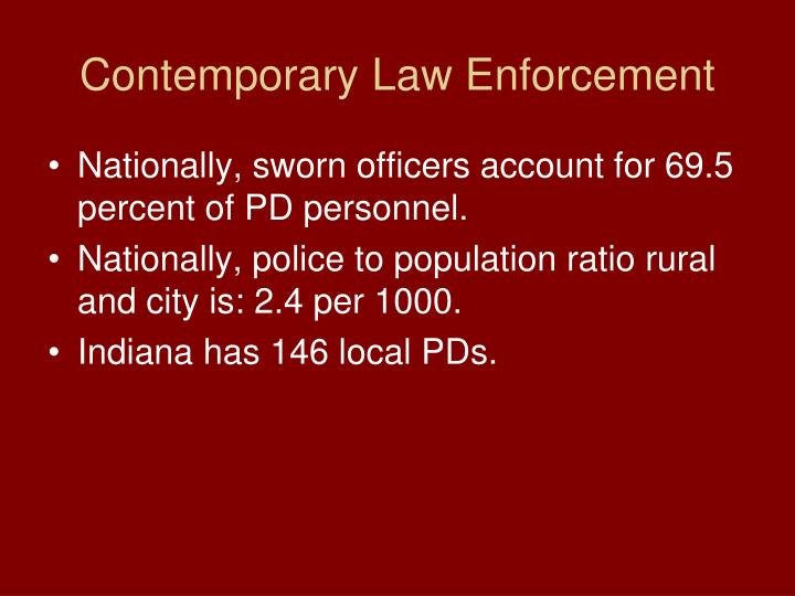 Contemporary Law Enforcement