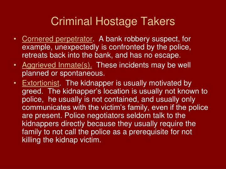 Criminal Hostage Takers