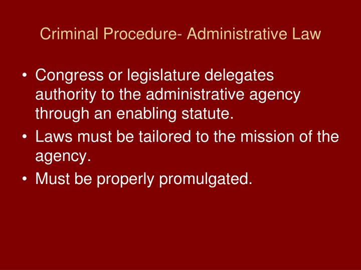 Criminal Procedure- Administrative Law