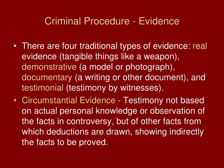 Criminal Procedure - Evidence