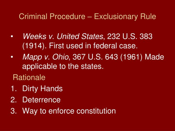 Criminal Procedure – Exclusionary Rule