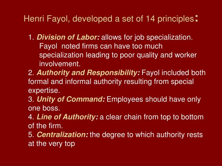 Henri Fayol, developed a set of 14 principles
