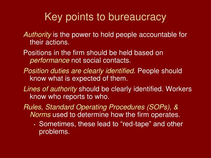 Key points to bureaucracy
