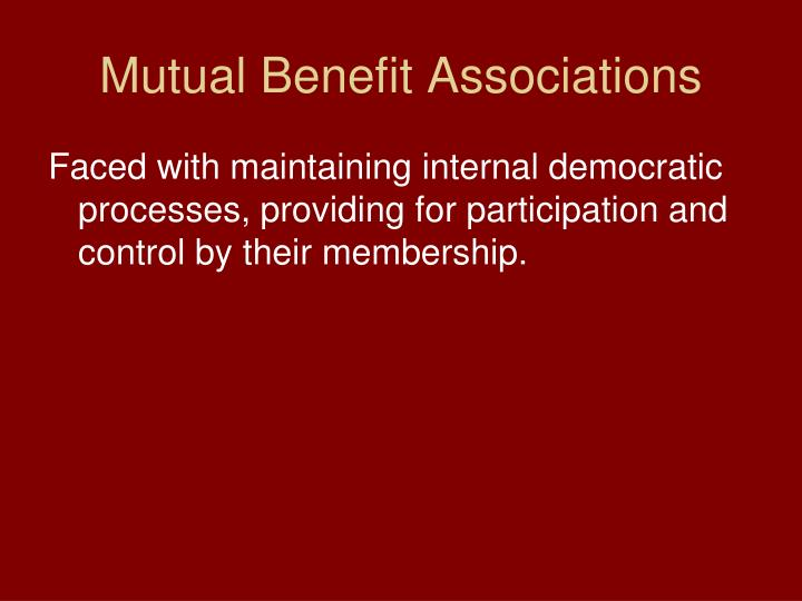 Mutual Benefit Associations