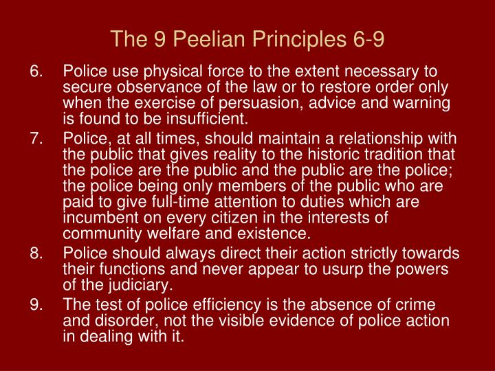 The 9 Peelian Principles 6-9