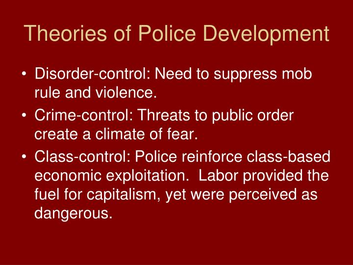 Theories of Police Development