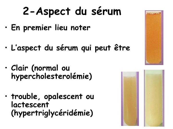 2-Aspect du sérum