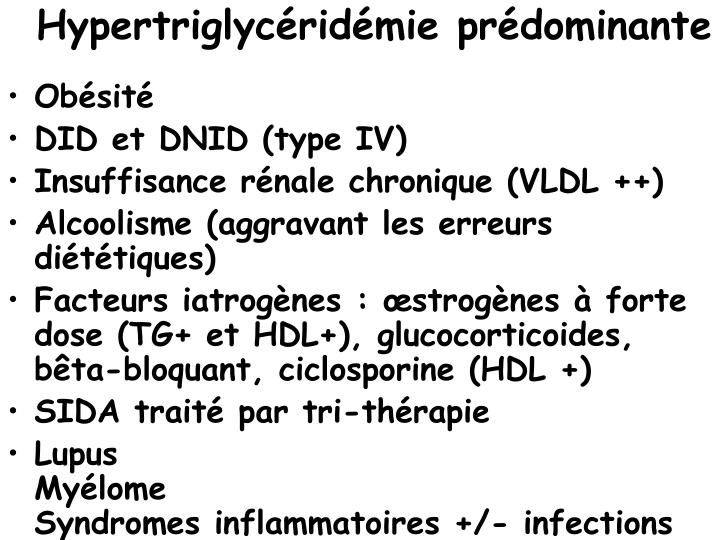 Hypertriglycéridémie prédominante