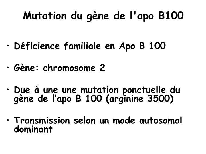 Mutation du gène de l'apo B100