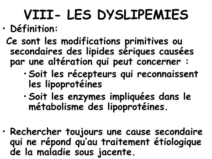 VIII- LES DYSLIPEMIES