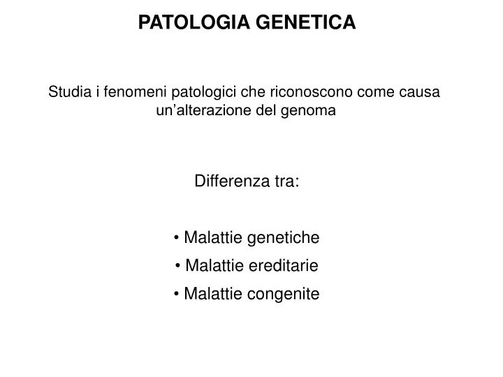 PATOLOGIA GENETICA