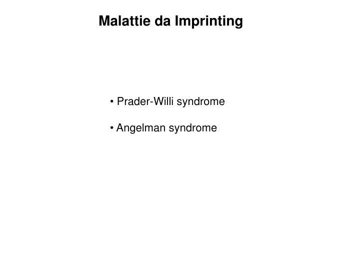 Malattie da Imprinting