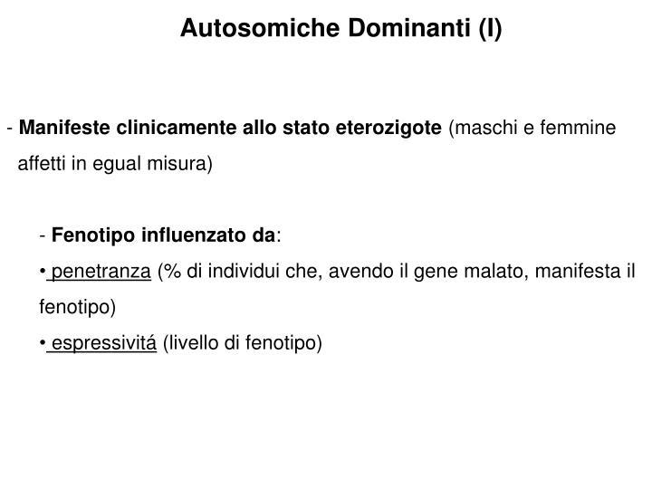 Autosomiche Dominanti (I)
