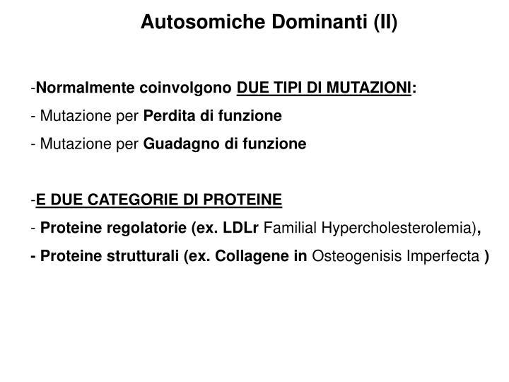 Autosomiche Dominanti (II)