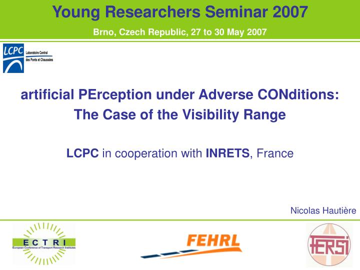 Young Researchers Seminar 2007