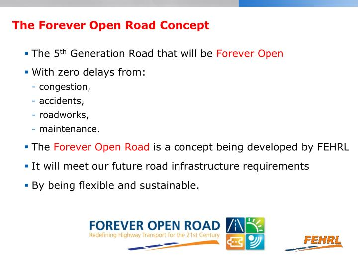 The Forever Open Road Concept