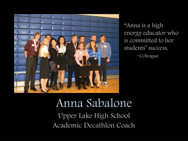 """Anna is a high energy educator who is committed to her students' success."