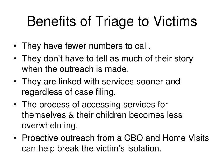 Benefits of Triage to Victims