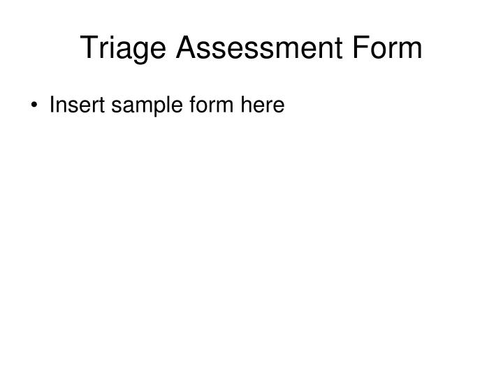 Triage Assessment Form
