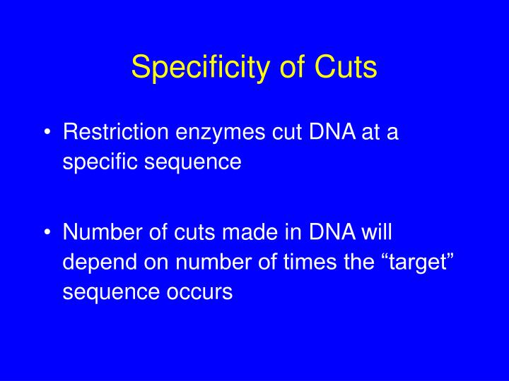 Specificity of Cuts