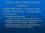 crisis in the criminal justice system