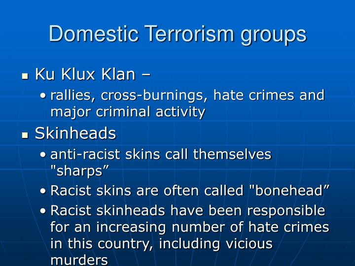 Domestic Terrorism groups