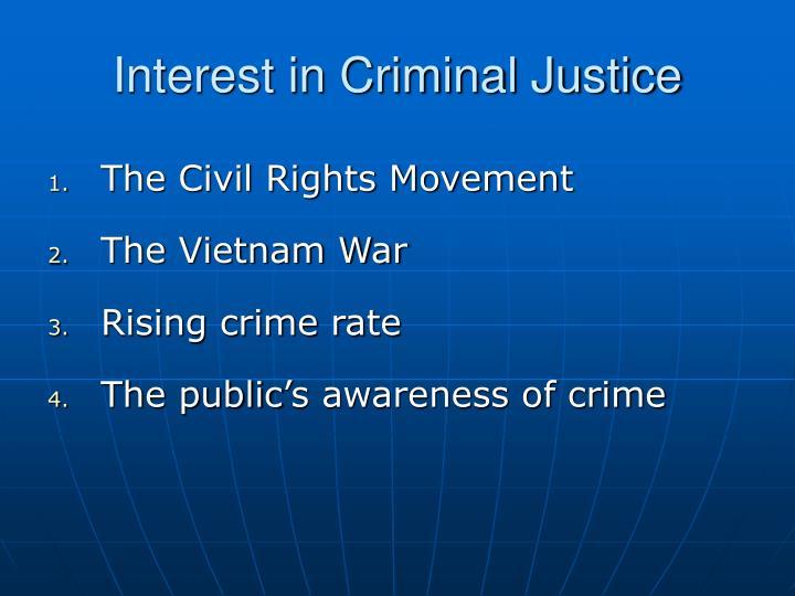 Interest in Criminal Justice