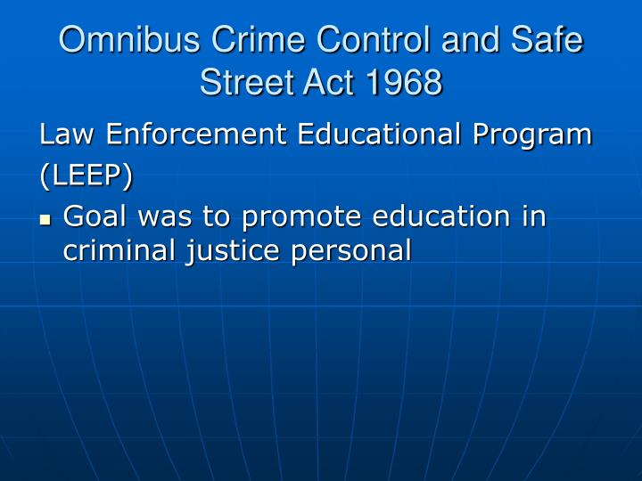 Omnibus Crime Control and Safe Street Act 1968