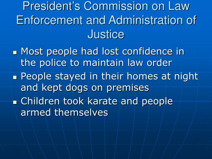 President's Commission on Law Enforcement and Administration of Justice