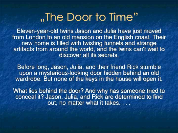 """The Door to Time"""