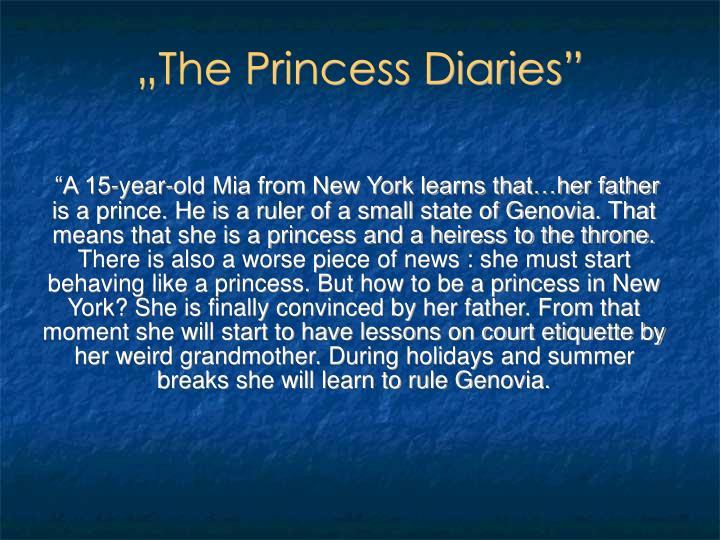 """The Princess Diaries"""