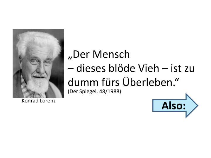 """Der Mensch"