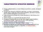 caracteristici specifice energiei