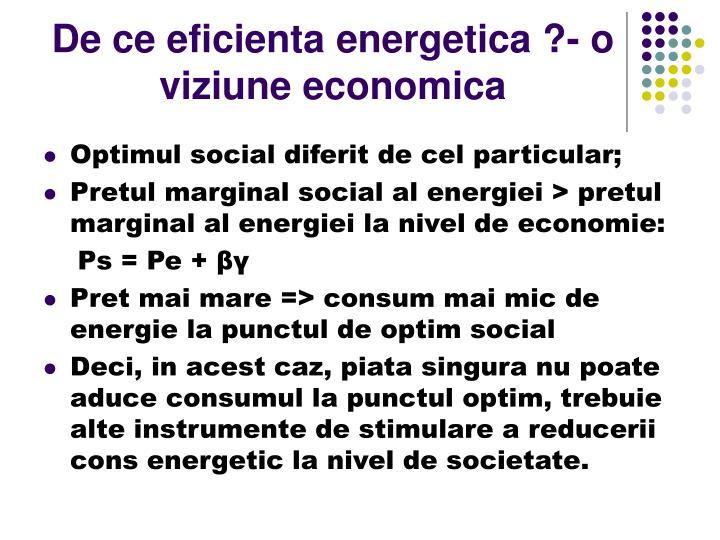 De ce eficienta energetica ?- o viziune economica