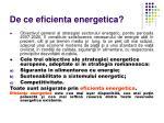 de ce eficienta energetica