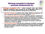 eficien a energetic n rom nia prioritate fundamental 2