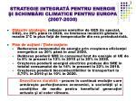 strategie integrat pentru energie i schimb ri climatice pentru europa 2007 2030